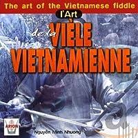 L Art De La Viele Vietnamienne