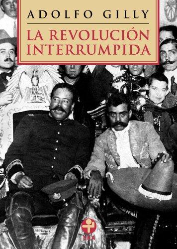 La revolución interrumpida (Spanish Edition)