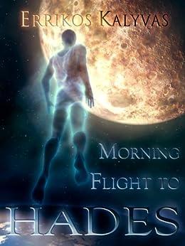 Morning flight to Hades by [Errikos Kalyvas]