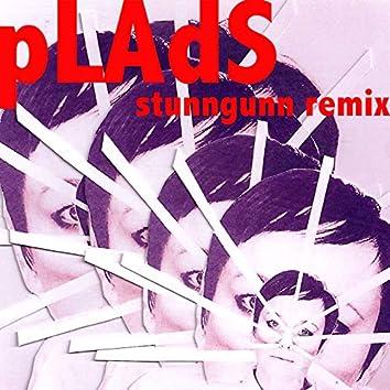 PLADS (Stunn Gunn Remix)