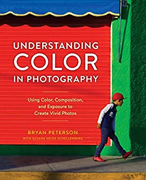 Understanding Color in Photography Using Color Composition and Exposure to Create Vivid Photos