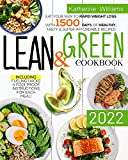 Lean and Green Cookbook: Eat Your Way To...