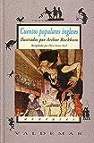 Cuentos populares ingleses: Con ilustraciones a color de A. Rackham (Avatares)