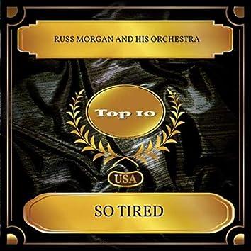 So Tired (Billboard Hot 100 - No. 03)