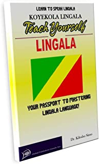 LEARN TO SPEAK LINGALA: TEACH YOURSELF LINGALA