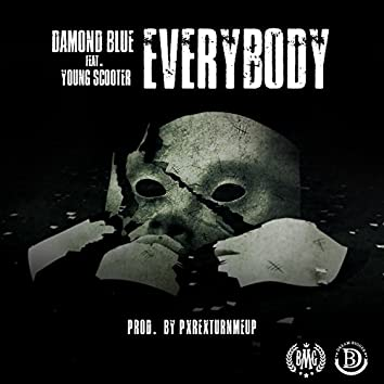 Everybody (feat. Young Scooter)