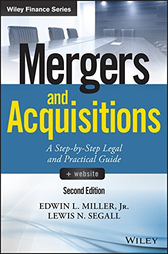 Mergers and Acquisitions: A Step-by-Step Legal and Practical Guide + Website (Wiley Finance)