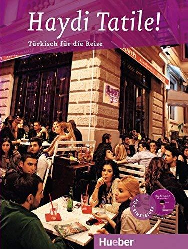 Haydi Tatile!: Türkisch für den Urlaub / Buch mit eingelegter Audio-CD (Für die Reise) by Hasan Çakır(6. Juni 2013)