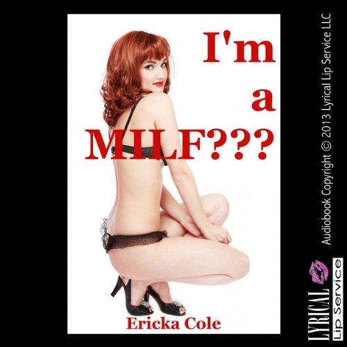 I'm a MILF? audiobook cover art