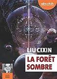 Le Probleme a Trois Corps - T02 - la Foret Sombre - Livre Audio 2 CD MP3