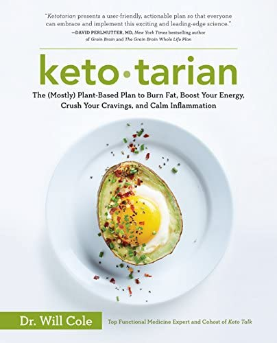 Ketotarian The Mostly Plant Based Plan to Burn Fat Boost Your Energy Crush Your Cravings and product image