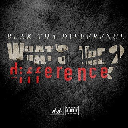 Blak Tha Difference