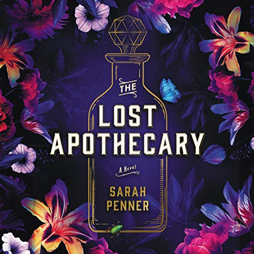 The Lost Apothecary Audiobook By Sarah Penner cover art