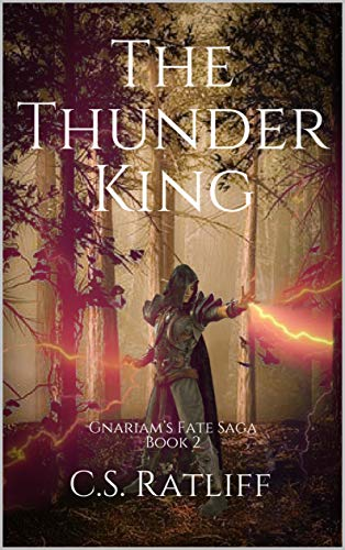 The Thunder King by C.S. Ratliff ebook deal