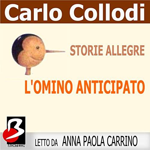 Storie Allegre: L'Omino Anticipato  Audiolibri