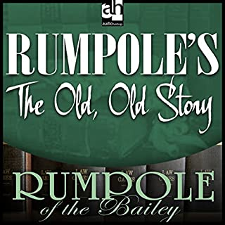 Rumpole's The Old, Old Story audiobook cover art