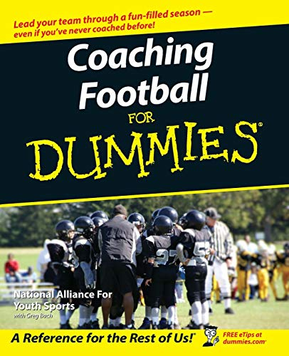 Coaching Football For Dummies (For Dummies Series)
