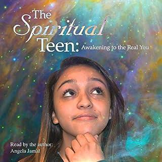 The Spiritual Teen: Awakening to the Real You audiobook cover art