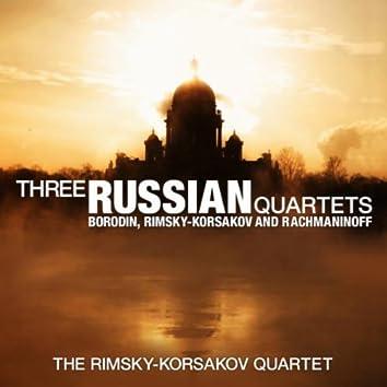 Three Russian Quartets: Borodin, Rimsky-Korsakov and Rachmaninoff