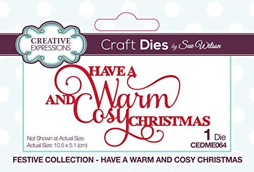 Dies by Sue Wilson Festive Have A Warm And Cosy Christmas