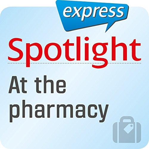Spotlight express - Reisen: Wortschatz-Training Englisch - In der Apotheke Titelbild