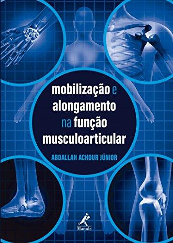Mobilização e alongamento na função musculoarticular