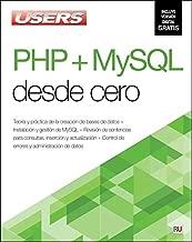 PHP + MySQL desde cero (Spanish Edition)