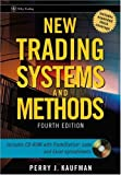 New Trading Systems and Methods (Wiley Trading Book 160)