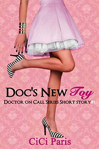 Doc's New Toy: Doctor on Call Series Short Story #1 (English Edition)