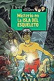 Misterio en la isla del esqueleto (Los tres investigadores 6): Los tres investigadores (6)