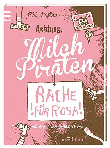 Milchpiraten - Rache für Rosa von Kai Lüftner (3. Juli 2013) Gebundene Ausgabe