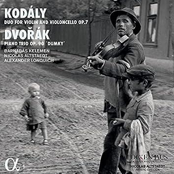 "Kodály: Duo for Violin and Violoncello, Op. 7 - Dvořák: Piano Trio, Op. 90 ""Dumky"""