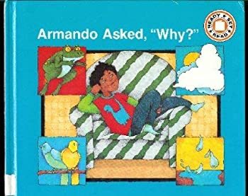 """Library Binding Armando Asked, """"Why"""" (Ready Set Read) Book"""