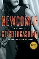 Newcomer (Kyoichiro Kaga Mysteries)