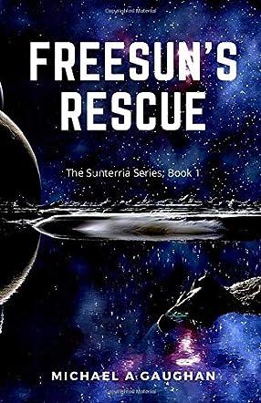 Freesun's Rescue