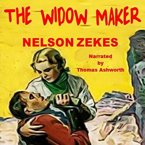 The Widow Maker audiobook cover art