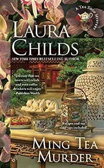 Ming Tea Murder (Tea Shop Mysteries Book 16) by [Laura Childs]
