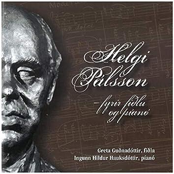Helgi Pálsson: Fyrir Fiðlu Og Píanó