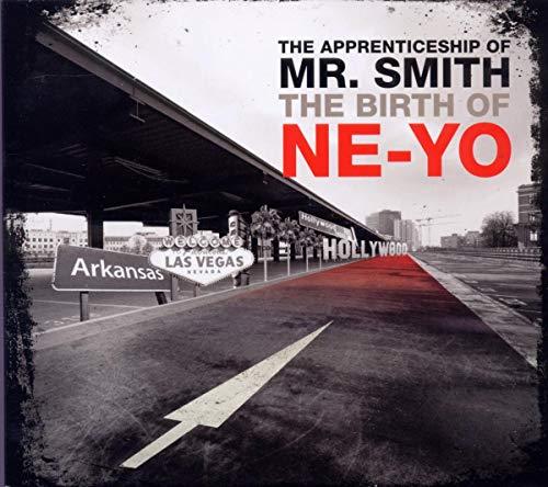 Apprenticeship Mr. Smith (The Birth of Ne-Yo)