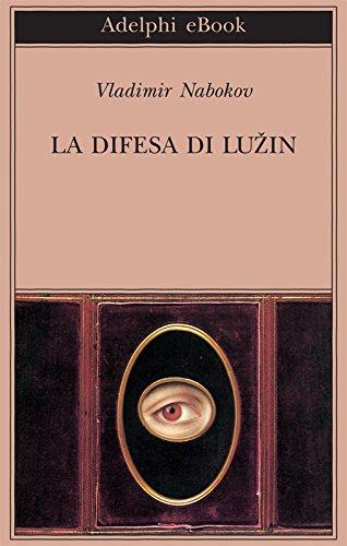 La difesa di Luzin (Biblioteca Adelphi Vol. 403)
