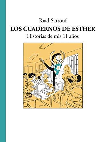Los cuadernos de Esther: Historias de mis 11 años (Cómic / Nov. Gráfica)