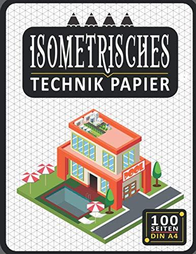 Isometrisches Zeichnen Din A4 100 Sleiten Notizbuch | Dreiecknetzpapier | Isometriepapier | Isometrie 3D-Zeichenblock | Isometrieblock Technik Papier: ... Studierende Millimeterpapier-Notizbuch 2