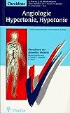 Checklisten der aktuellen Medizin, Checkliste Angiologie, Hypertonie, Hypotonie - Alexander Sturm