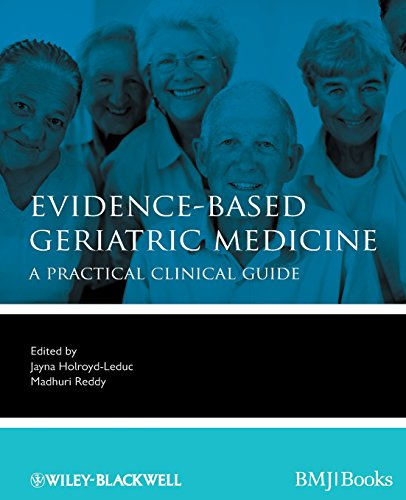 Compare Textbook Prices for Evidence-Based Geriatric Medicine: A Practical Clinical Guide 1 Edition ISBN 9781444337181 by Holroyd-Leduc, Jayna,Reddy, Madhuri