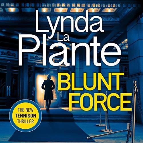 Blunt Force: Jane Tennison, Book 6