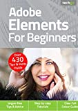 Adobe Elements For Beginners (English Edition)