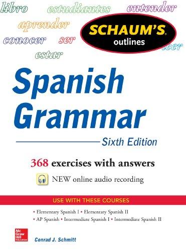 Schaum's Outline of Spanish Grammar 6E (Schaum's Outlines) (Spanish Edition)