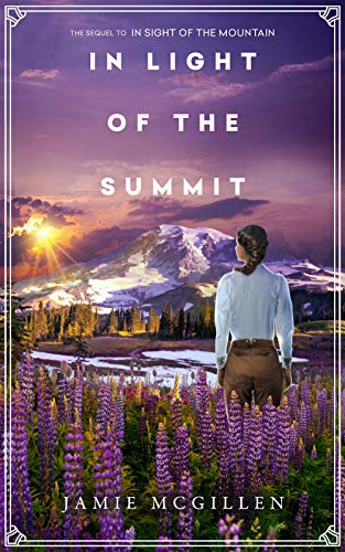 In Light of the Summit (The Rainier Series Book 2)