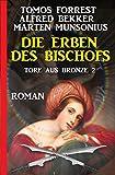 Die Erben des Bischofs: Tore aus Bronze 2