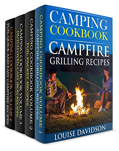 Camping Cookbook 4 in 1 Book Set - Grilling Recipes (Vol. 1); Foil Packet Recipes (Vol. 2); Dutch Oven Recipes (Vol. 3) and: Camping Cookbook: Fun, Quick ... Grilling Recipes (Vol 4) (English Edition)